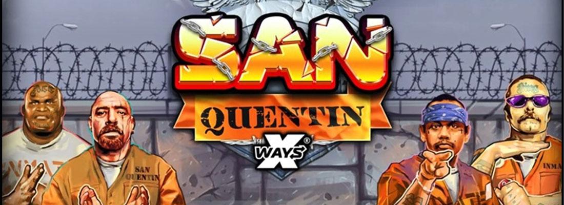 San-Quentin-X-ways-slot-banner