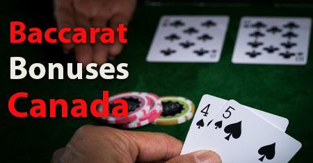 Baccarat Bonuses Canada